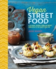 Image for Vegan street food  : foodie travels from India to Indonesia