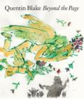 Image for Quentin Blake - beyond the page