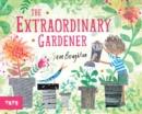 Image for The extraordinary gardener