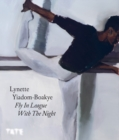 Image for Lynette Yiadom-Boakye - fly in league with the night