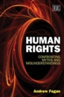 Image for Human rights  : confronting myths and misunderstandings