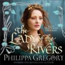 Image for The lady of the rivers