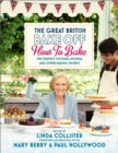 Image for The great British bake off  : how to bake the perfect Victoria sponge and other baking secrets
