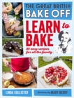 Image for The great British bake off  : learn to bake