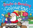 Image for Santa is Coming to Reading Colouring Book