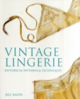 Image for Vintage lingerie  : historical patterns and techniques