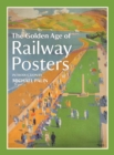 Image for The golden age of railway posters