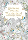 Image for Millie Marotta's Tropical Wonderland Postcard Book : 30 beautiful cards for colouring in