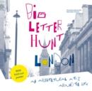 Image for The big letter hunt: London :