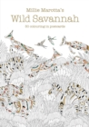 Image for Millie Marotta's Wild Savannah Postcard Book : 30 beautiful cards for colouring in