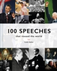 Image for 100 speeches that roused the world