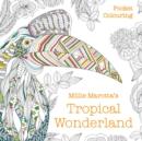 Image for Millie Marotta's Tropical Wonderland Pocket Colouring