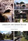 Image for Landscape and garden design: lessons from history