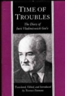 Image for Time of Troubles : The Diary of Lurii Vladimirovich Gote, July 8, 1917-July 23, 1922