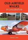 Image for Old Airfield Walks : in Lincolnshire