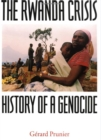 Image for The Rwanda crisis  : history of a genocide
