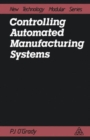 Image for Controlling Automated Manufacturing Systems