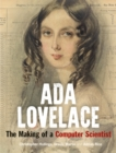 Image for Ada Lovelace  : the making of a computer scientist