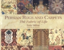 Image for Persian rugs and carpets  : the fabric of life