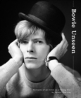 Image for Bowie unseen  : portraits of an artist as a young man