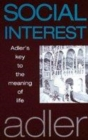 Image for Social interest  : Adler's key to the meaning of life