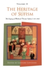 Image for The heritage of SufismVol. 2: The legacy of medieval Persian Sufism (1150-1500)