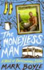 Image for The moneyless man