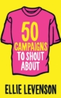 Image for 50 campaigns to shout about