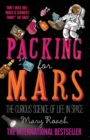 Image for Packing for Mars  : the curious science of life in space