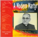 Image for The Modern Martyr : The Story of Oscar Romero