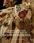 Image for Seventeenth and eighteenth-century fashion in detail
