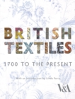 Image for British textiles  : 1700 to the present