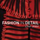 Image for Fashion in detail, 1700-2000 : 6