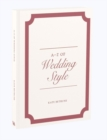 Image for A-Z of wedding style