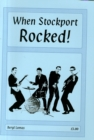 Image for When Stockport Rocked!