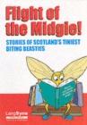 Image for Flight of the Midgie! : Stories of Scotland's Tiniest Biting Beasties