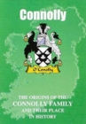 Image for Connolly : The Origins of the Connolly Family and Their Place in History