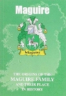 Image for Maguire : The Origins of the Maguire Family and Their Place in History