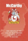 Image for McCarthy : The Origins of the McCarthy Family and Their Place in History