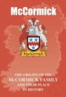 Image for McCormick : The Origins of the McCormick Family and Their Place in History