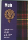 Image for Muir : The Origins of the Muirs and Their Place in History