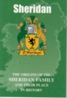 Image for Sheridan : The Origins of the Clan Sheridan and Their Place in Celtic History