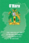 Image for O'Hara : The Origins of the O'Hara Family and Their Place in History