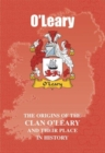 Image for O'Leary : The Origins of the O'Leary Family and Their Place in History