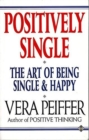 Image for Positively Single