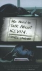 Image for We need to talk about Kevin  : a novel