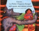 Image for Encore-- le petit Chaperon Rouge!