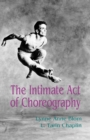 Image for The intimate act of choreography