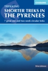 Image for Shorter treks in the Pyrenees  : 7 great one and two week circular treks