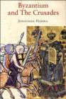 Image for Byzantium and the Crusades
